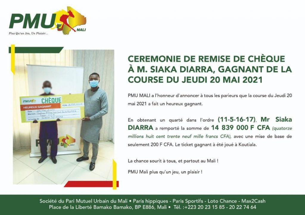 PMU MALI : CÉRÉMONIE DE REMISE DE CHÈQUE À MONSIEUR SIAKA DIARRA, GAGNANT DE LA COUSE DU JEUDI 20 MAI 2021